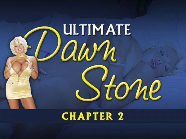 Ultimate Dawn Stone Chapter 2