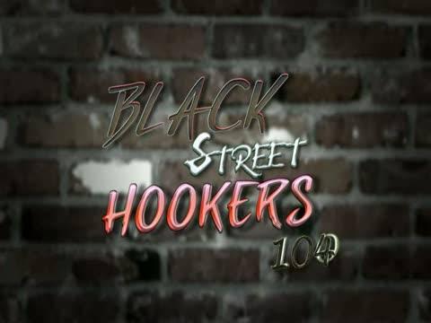 Black Street Hookers 104