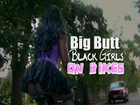Big Butt Black Girls On Bikes