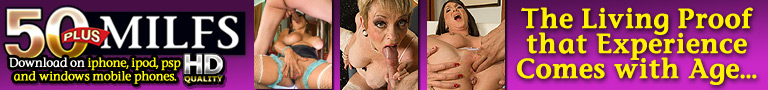 Click Here to Download the full video at 50 Plus Milfs